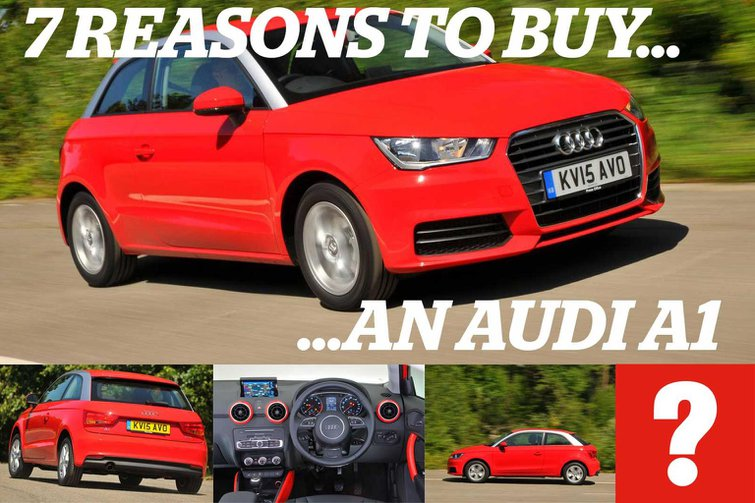 7 reasons to buy an Audi A1