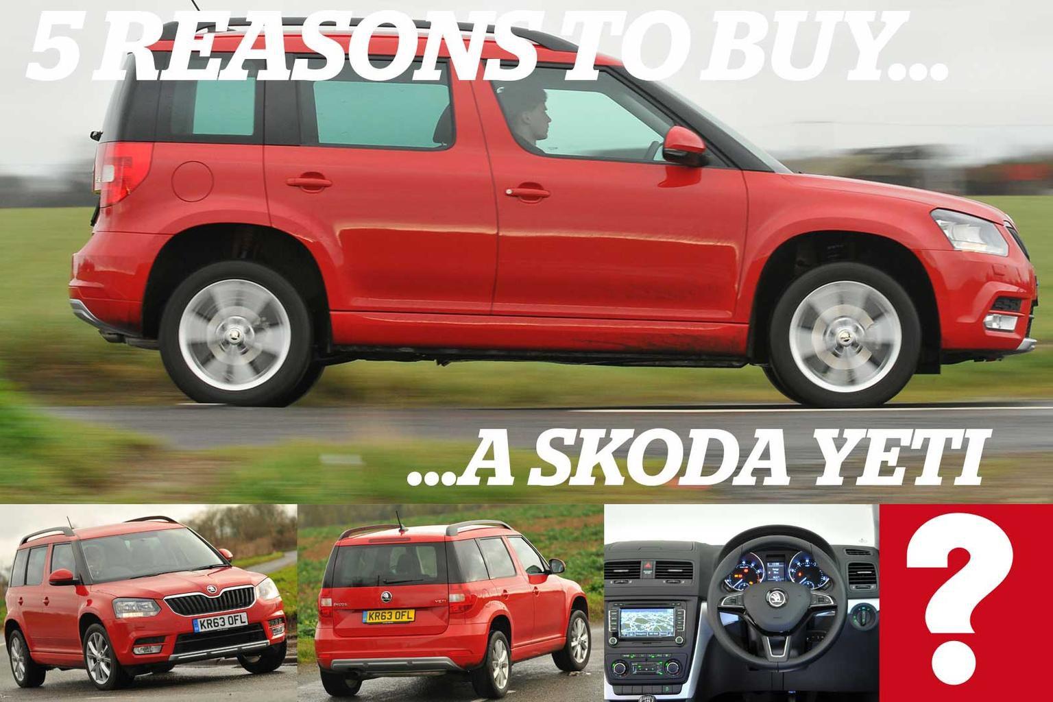 5 reasons to buy a Skoda Yeti