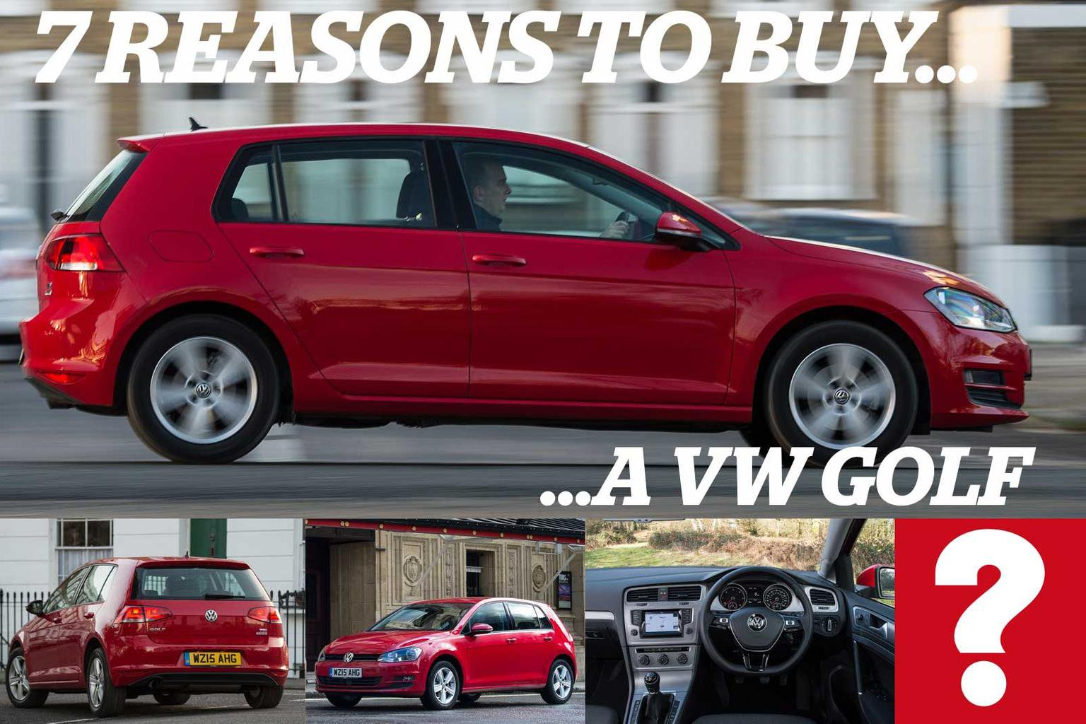 7 reasons to buy a VW Golf
