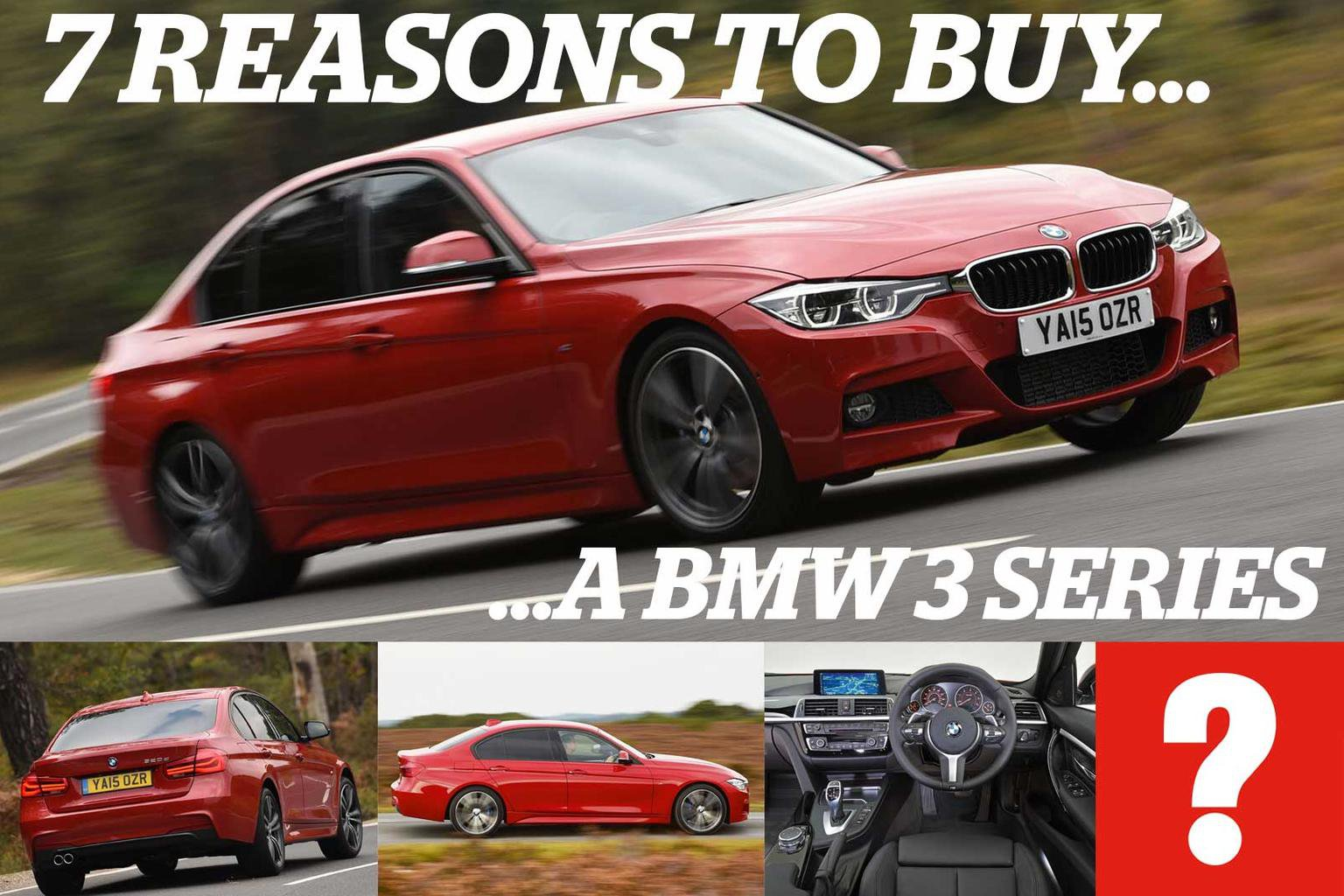 7 reasons to buy a BMW 3 Series